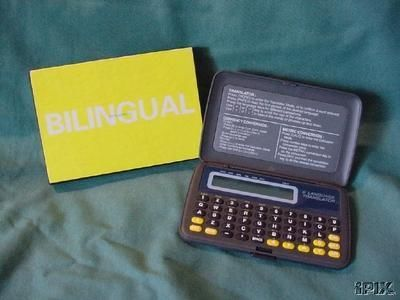 the Bilingual Translator (given as promotion item in 1997 when Bilingual was released)